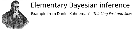 Kahneman's example of elementary Bayesian inference from